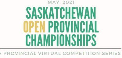 2021 Virtual Saskatchewan Open Provincial Championships